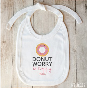 Babero Donut Worry Be Happy